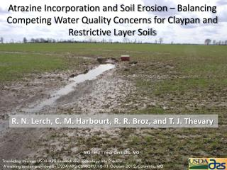 Atrazine Incorporation and Soil Erosion – Balancing Competing Water Quality Concerns for Claypan and Restrictive Layer
