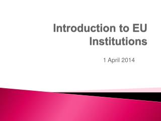 Introduction to EU Institutions