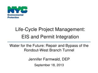 Life-Cycle Project Management:  EIS  and Permit  Integration