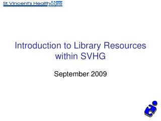 introduction to library resources within svhg