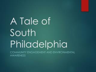 A Tale of South Philadelphia