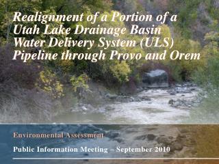 Environmental Assessment Public Information Meeting – September 2010