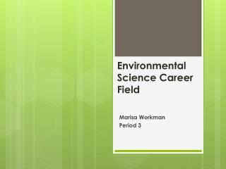 Environmental Science Career Field
