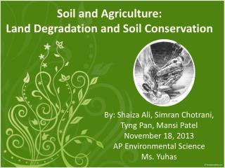 Soil  and  Agriculture: Land  Degradation  and  Soil  Conservation