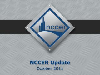 NCCER  Update October 2011