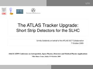 The ATLAS Tracker Upgrade:  Short Strip Detectors for the SLHC