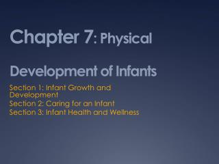 Chapter 7 : Physical Development of Infants