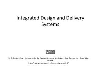 Integrated Design and Delivery Systems