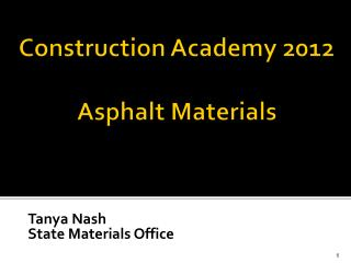 Construction Academy 2012 Asphalt Materials