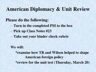 American Diplomacy & Unit Review