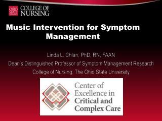 Music Intervention for Symptom Management