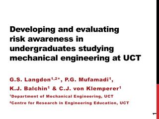 Developing and evaluating  risk  awareness in  undergraduates studying mechanical engineering at UCT