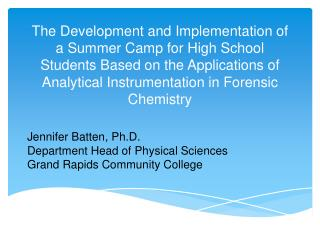 Jennifer Batten, Ph.D. Department Head of Physical Sciences Grand Rapids Community College