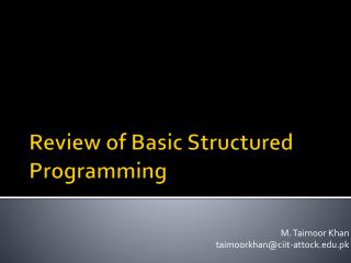 Review of Basic Structured Programming