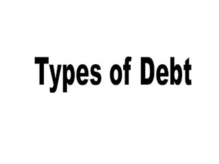Types of Debt