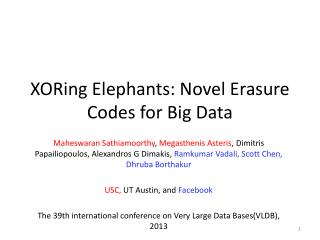 XORing  Elephants: Novel Erasure Codes for Big Data