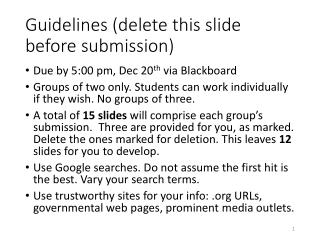 Guidelines (delete this slide before submission)