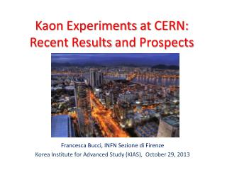 Kaon Experiments at  CERN:  Recent Results  and  Prospects