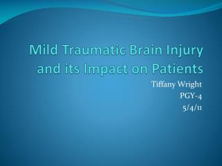 Mild Traumatic Brain Injury and its Impact on Patients