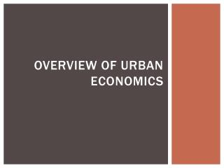 Overview of Urban Economics