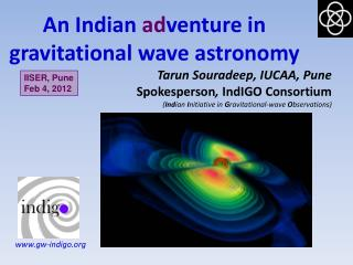 An Indian  ad venture in gravitational wave astronomy