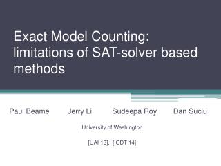 Exact Model Counting:  limitations of SAT-solver  based  methods