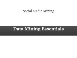 Data Mining Essentials