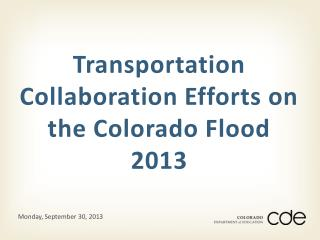 Transportation Collaboration Efforts on the Colorado Flood 2013