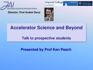 Accelerator Science and Beyond Talk to prospective students