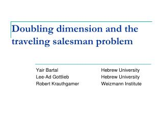 Doubling  dimension and the  traveling salesman problem