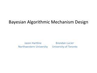 Bayesian Algorithmic Mechanism Design