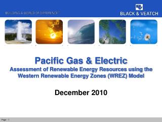 Pacific Gas & Electric Assessment of Renewable Energy Resources using the Western Renewable Energy Zones (WREZ) Model
