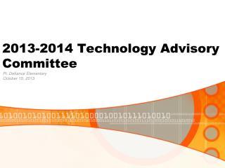 2013-2014 Technology Advisory Committee