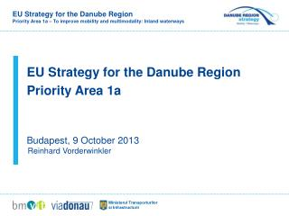 EU Strategy for the Danube Region  Priority Area 1a