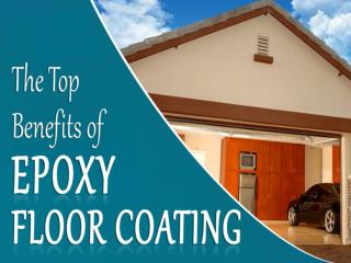 Know the Top Benefits of Epoxy Floor Coating
