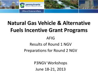 Natural Gas Vehicle & Alternative Fuels Incentive Grant Programs
