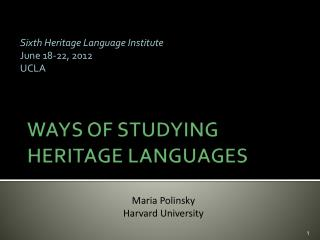WAYS OF STUDYING  HERITAGE LANGUAGES