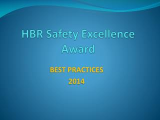 HBR Safety Excellence Award