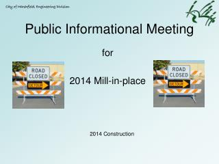 Public Informational Meeting
