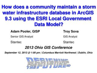 How does a community maintain a storm water infrastructure database in ArcGIS  9.3 using the ESRI Local Government  Dat