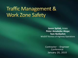 Traffic Management & Work Zone Safety