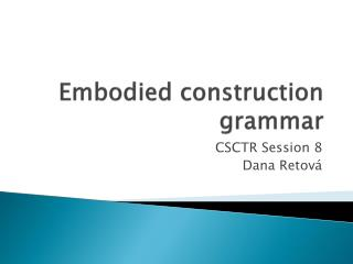 Embodied construction grammar