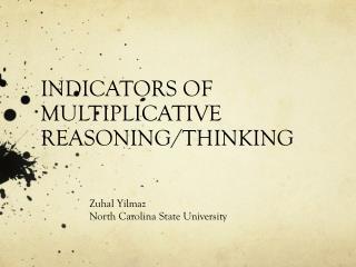 INDICATORS OF MULTIPLICATIVE  REASONING/THINKING