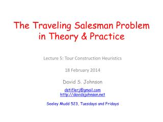 The Traveling Salesman Problem in Theory & Practice