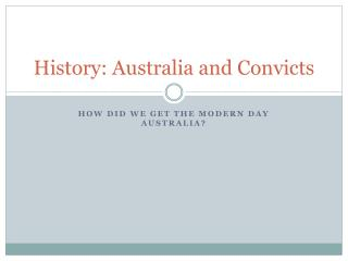 History: Australia and Convicts