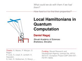 Local Hamiltonians in Quantum Computation