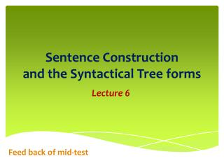 Sentence Construction and the Syntactical Tree forms