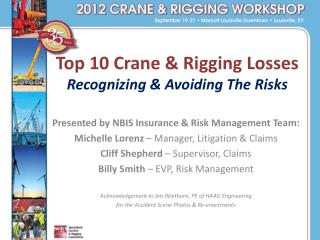 Top 10 Crane & Rigging Losses  Recognizing & Avoiding The Risks