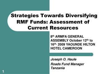 Strategies Towards Diversifying RMF Funds: Assessment of Current Resources