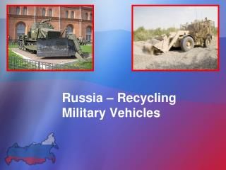Russia – Recycling Military Vehicles